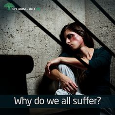 What is the root of suffering?