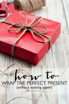 Easy peasy =) How To Wrap The Perfect Present WITHOUT Wasting Paper! Great tip!