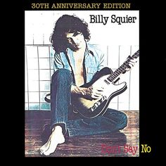 "Billy Squier, ""You Know What I Like - 2010 Digital Remaster"" 