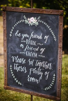 Rustic chalkboard wedding sign: http://www.stylemepretty.com/little-black-book-blog/2014/09/12/rustic-glam-nipomo-wedding/ | Photography: Amanda McKinnon - http://www.amandamckinnon.com/