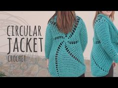 Subscribe Here!! http://bit.ly/1LMYlTG Learn how to crochet this circular jacket, step by step. We explain how to addapt the pattern to all sizes! Remember t...