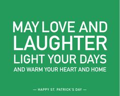 May love and laughter light your days and warm your heart and home. #blessing #irish