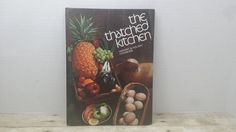 The Thatched Kitchen, 1972, Harvest and Holiday cookbook, vintage cookbook by RandomGoodsBookRoom on Etsy