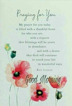 Good Morning A prayer for you Good Morning Friends Quotes, Good Day Quotes, Morning Greetings Quotes, Morning Inspirational Quotes, Good Morning Messages, Good Morning Wishes, Good Morning Images, Morning Qoutes, Motivational Thoughts