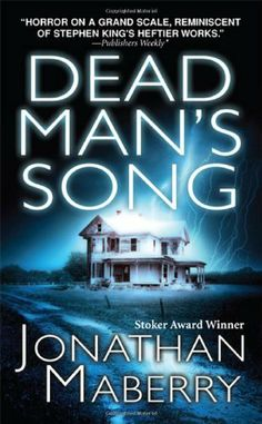 Dead Man's Song by Jonathan Maberry    The Second Book in my all-time favorite Pine Deep Trilogy