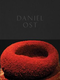 Daniel Ost: Floral Art and the Beauty of Impermanence (Hardcover)