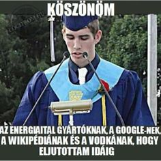 ilyen lesz majd a beszédem az egyetem végén Best Quotes, Funny Quotes, Funny Memes, Jokes, Bad Memes, Funny Pins, Big Bang Theory, Really Funny, Puns