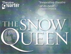 Theatre in the Quarter - The Snow Queen at St Mary's Centre, Chester from 5 December – 11 January