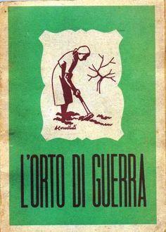 L'orto di guerra - Giulio Scafati 1941; wartime garden