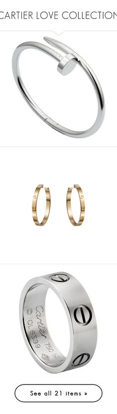 """""""CARTIER LOVE COLLECTION"""" by kydajenner ❤ liked on Polyvore featuring love, cartier, jewelry, bracelets, accessories, rings, pulseiras, cartier bangle, cartier jewellery and hinged bangle"""