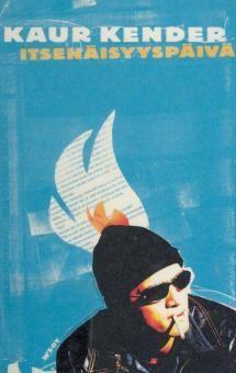 Itsenäisyyspäivä, eli, Lätinää ajasta, kun Virossa ei vielä tingattu rajasta | Kirjasampo.fi - kirjallisuuden kotisivu Movies, Movie Posters, Art, 2016 Movies, Craft Art, Film Poster, Films, Kunst, Film