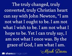 """Mark E. Dever (born August 28, 1960) is the senior pastor of the Capitol Hill Baptist Church in Washington, D.C., and the president of 9Marks (formerly known as the Center for Church Reform), a Christian ministry he co-founded """"in an effort to build biblically faithful churches in America."""" He is known as a Calvinist preacher. In the last several years, Dever has done conferences such as the Ligonier Ministries Conference, the Shepherd's Conference organized by John F. MacArthur. Pastor Quotes, Sin Quotes, Godly Quotes, Bible Quotes, Newton Quotes, Ligonier Ministries, Tim Keller, John Newton"""