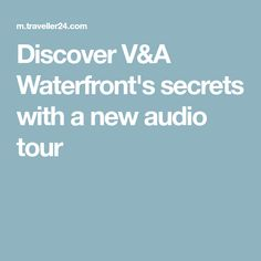 Discover V&A Waterfront's secrets with a new audio tour