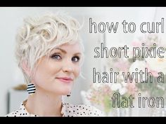 "How to Curl Pixie Hair ""I love the way she styles her pixie. She has many different ways that has helped me continue to style my pixie:)"""