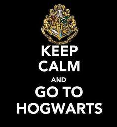 Keep Calm and Go to Hogwarts