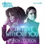 Mischa Daniels feat. Sharon Doorson - Can't Live Without You (radio edit)