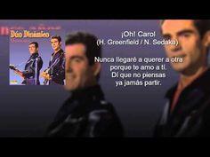 Dúo Dinámico - Oh Carol (con letra - lyrics video)