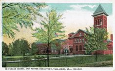 DeForest Chapel & Foster dormitory, Talladega College, Talladega, Alabama (vintage postcard from our collection @▲)