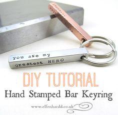 DIY Tutorial - Hand Stamped Bar Keychain by Elfen Hardd