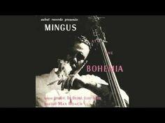 Charles Mingus - Mingus at the Bohemia (1955)