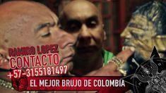 El Gran Brujo Colombiano Chaman Llanero Ramiro Lopez +57-3155181497