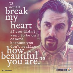 See yourself the way he sees you. #ThisIsUs