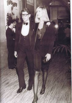 "Yves Saint Laurent & Betty Catroux. Betty is wearing ""Le smoking"" that made YSL famous."