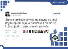 @Gdin_Ministar – Što si stariji sve se više udaljavaš od ljudi