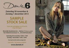 DANTE�6 STOCK/SAMPLE SALE -- Rotterdam -- 30/11-01/12
