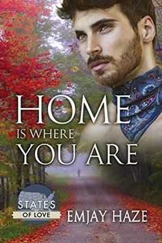 Home Is Where You Are (States of Love) Dreamspinner Press