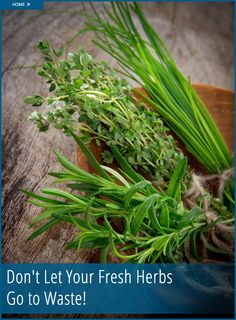 5 Genius Ways to Use Your Leftover Herbs