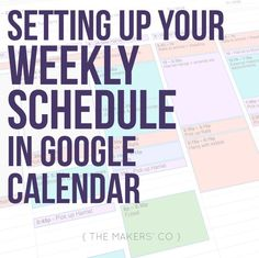 Business Planning, Business Tips, How To Makw, Google Training, Calendar 2019 And 2020, Time Management Tips, Project Management, Weekly Schedule, School Calendar