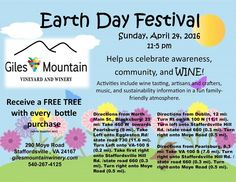 Giles Mountain Vineyard and Winery is celebrating Earth Day on April 24th, 2016 from 11:00 am to 5:00 pm. Admission is free.