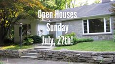 Open Houses! Please join us on Sunday, July 27th - #WoodbridgeCT #NewHaven
