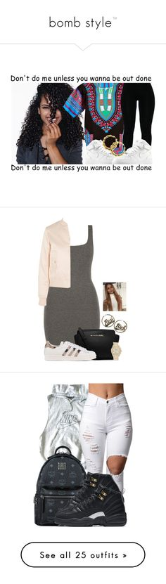 """""""bomb style™"""" by mami-taylor ❤ liked on Polyvore featuring NIKE, Fergie, MICHAEL Michael Kors, adidas Originals, Maje, Saks Fifth Avenue, Joyrich, MCM, Abercrombie & Fitch and Chopard"""