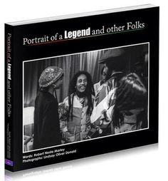 Portrait of a Legend and other Folks. Words: Robert Nesta Marley. Photographs: Lindsay Oliver Donald. http://www.poalaofthebook.com/ -http://blakkrosemusic.org/market