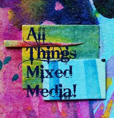 This is great! A mixed media community! Ardith's Art Journal: 2013 Mixed Media Technique Challenges