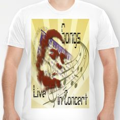 Songs T-shirt by LoRo  Art & Pictures - $18.00