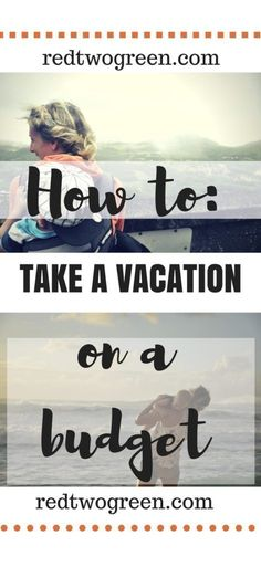 Want to take a vacation without devastating your budget? Find out how we take vacations every year while paying off our student loan debt at www.redtwogreen.com