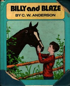 Billy and Blaze - C. W. Anderson - 1964 - Vintage Kids Book