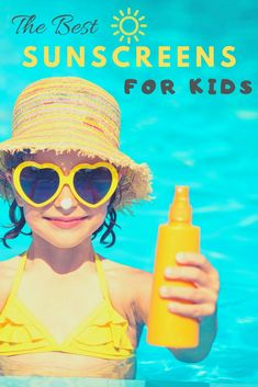 The EWG's 27 best sunscreens for kids #sunsafety #summer #skincare #wellness #kids #skinsafety #spf #oxybenzone
