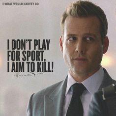 No games. #WhatWouldHarveyDo #harveyspecter #gabrielmacht #wwhd