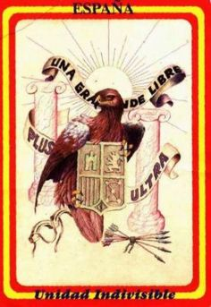 España Unidad Indivisible (Bando Nacional) Spanish Flags, Killed In Action, Political Posters, Guernica, German Army, Ms Gs, Coat Of Arms, Civilization, World War