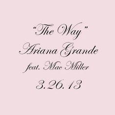 the way ariana grande and mac miller #arianagrande