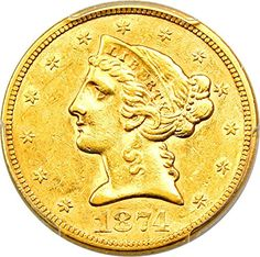 1874 S $5 Liberty Gold Five Dollar AU55 PCGS ** Want additional info? Click on the image.