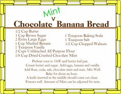 Great for the use of the chocolate mint herb (Chocolate Mint) Mint Recipes, Herb Recipes, Orange Recipes, Banana Bread Recipes, Mint Plant Uses, Mint Plants, Chocolate Mint Plant, Chocolate Banana Bread, Mint Herb