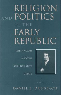 Religion and Politics in the Early Republic - Jasper Adams and the Church State Debate -  edited by Daniel Dreisbach - the common law existed while the Anglo-Saxons were yet Pagans.
