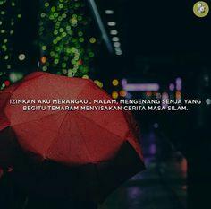 IZINKAN AKU MERANGKUL MALAM, MENGENAL SENJA YANG BEGITU TEMARAM MENYISAKAN CERITA MASA SILAM Quotes Romantis, Library Quotes, Love Quotes, Inspirational Quotes, Quotes Galau, Self Reminder, Perfection Quotes, Quotes Indonesia, People Quotes