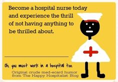 See the whole original collection of nurse ecard crude humor