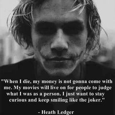 Just keep smiling like the Joker <3